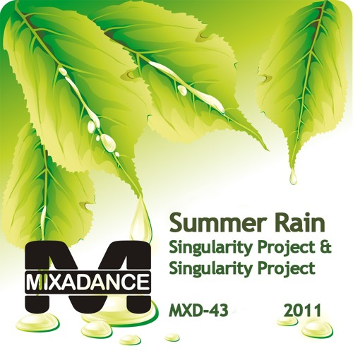 Singularity Project & Singularity Project - Summer Rain