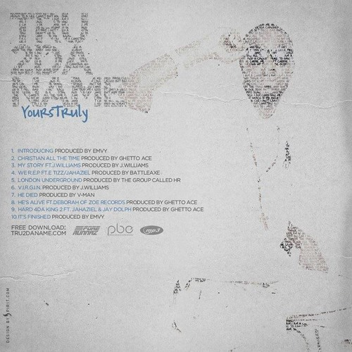 Tru2DaName - 'We R.E.P' Ft. Jahaziel & E Tizz #YoursTruly