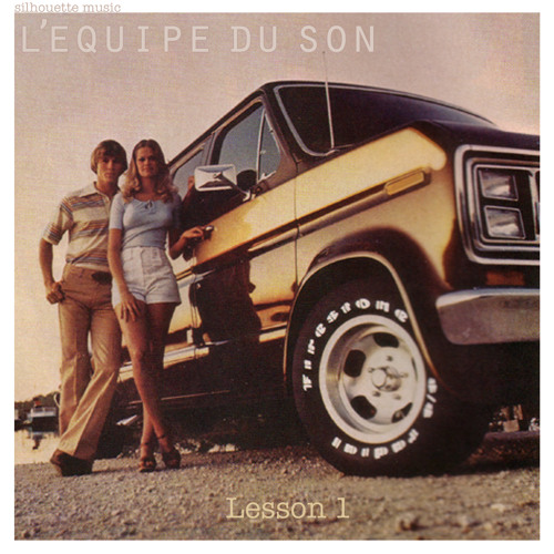 L'Equipe du Son - Lesson 1 Original Mix