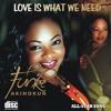 """Love Is What We Need"" Feat. All-Stars ~ Funke Akinokun"