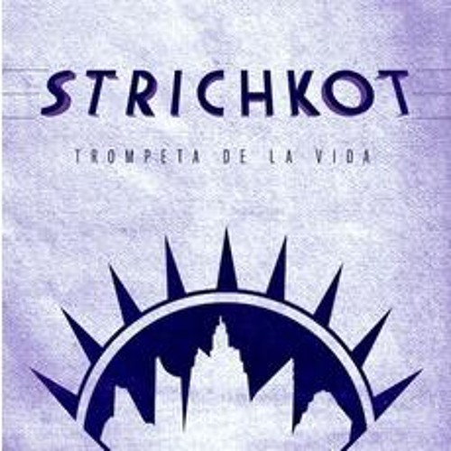 Strichkot - Trompeta de la Vida (Charley Prince Remix LQ) OUT NOW ON NEPTUUNCITY!!!