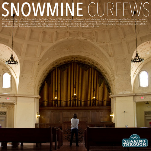 Snowmine - Curfews | Shaking Through