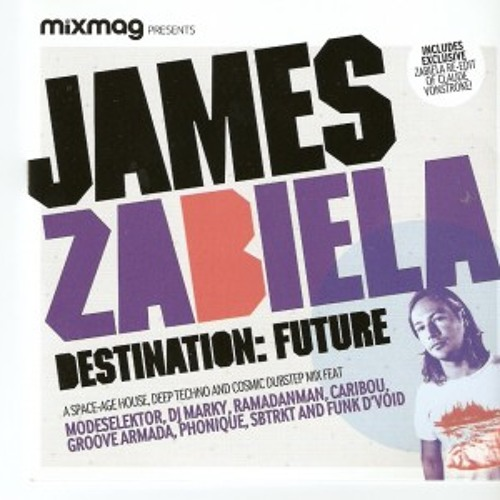 James Zabiela 'Destination Future - Mixmag Covermount'