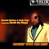 Dustin Hulton & Seth Vogt feat. Thrill Da Playa (of the 69 Boyz)