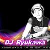 Dj Ryukawa 2011 for birthday party 60 Time Complete mixtape (Reset)