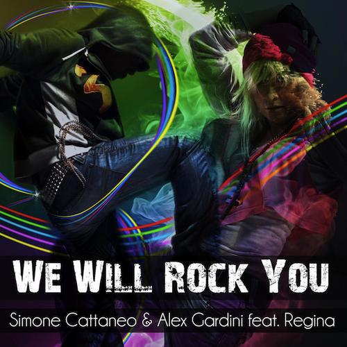Simone Cattaneo & Alex Gardini feat.Regina - We Will Rock You (AFA Connection Remix)