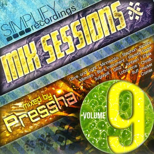 Pressha-Simplify Mix Session Volume 9