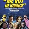 Eddy Herrera Sergio Vargas Fernando Villalona Rubby Perez Rafa Rosario Rubby Perez Me Voy De Rumba