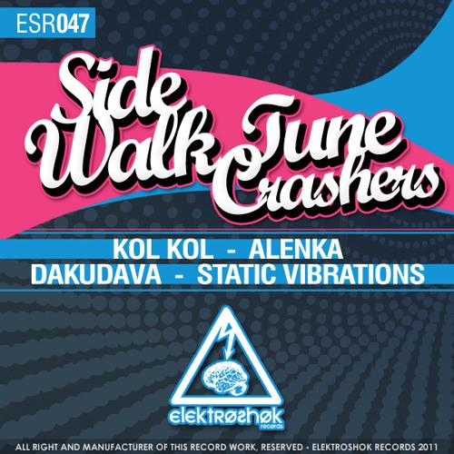 Sidewalk & Tune Crashers - Alenka (Elektroshok Records)