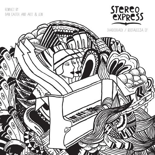 Stereo Express - Shadoorack (Dan Caster Remix)