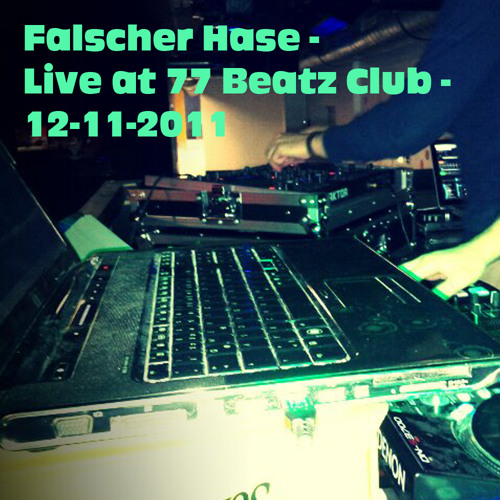Falscher Hase at 77 Beatz Club - 12-11-2011