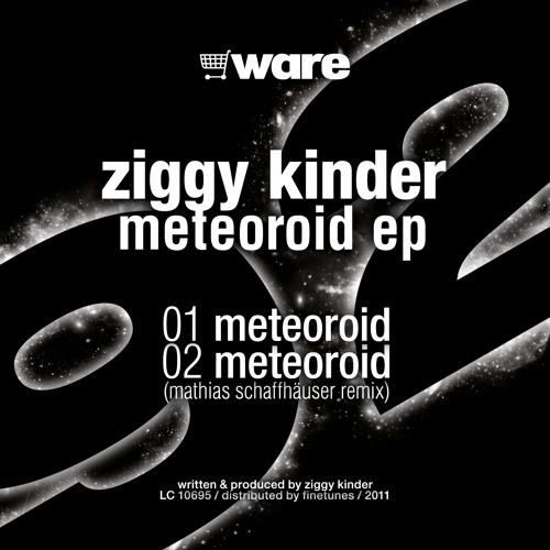 Ziggy Kinder _ Meteoroid ( original )