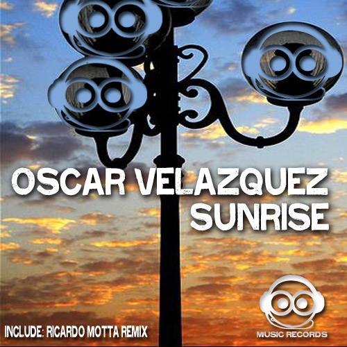 Oscar Velazquez - Sunrise (Over Mexico City) Original Mix)