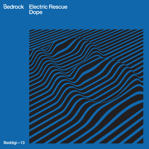 DOPE - electric rescue - BEDROCK / Sign Industry
