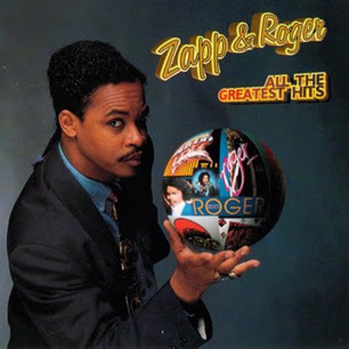 Zapp And Roger I Want To Be Your Man 65