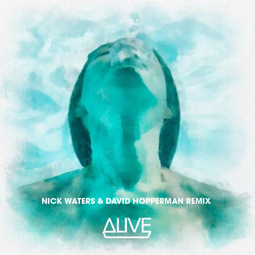 Dirty South &Thomas Gold ft Kate Elsworth-Alive (Nick Waters & David Hopperman Remix)[Free Download]