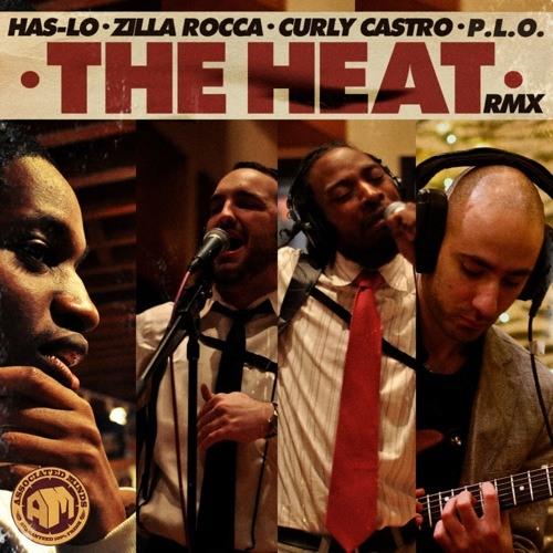 P.L.O. feat Curly Castro, Has-Lo, Zilla Rocca -The Heat (American Language Remix)