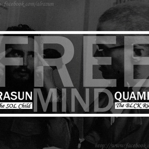 RaSun the Sol Bruddha ft Quamin the Blck Rican - Free Mind (Prod. by The Beat Lords)