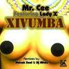 Mr.Cee ft. Lady X - Xivumba(DJ Micks Mix)