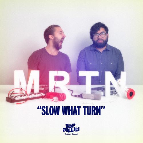 MRTN - SLOW