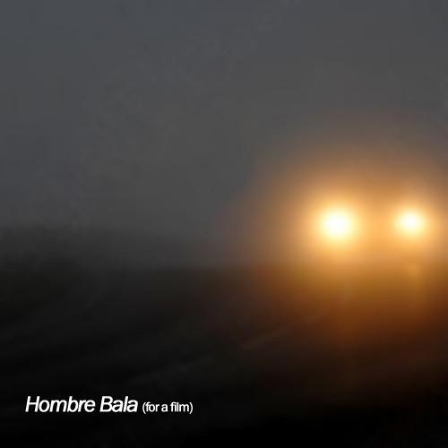 Hombre Bala (for a film) cover