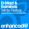 D-Mad & Eximinds - Will be Friends ( Andrew Rayel Remix ) teaser
