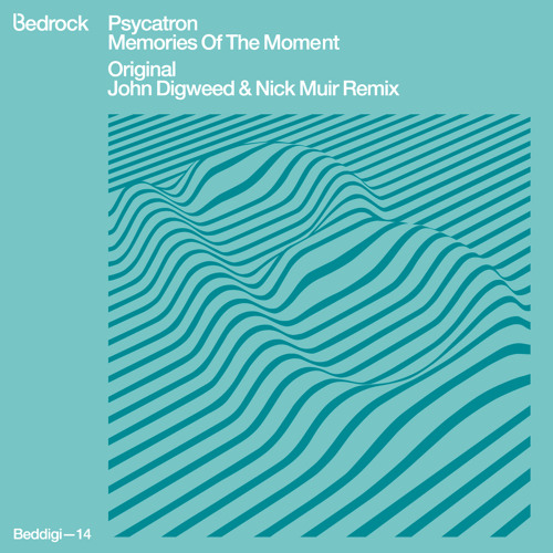 Psycatron - Memories of the Moment ( John Digweed & Nick Muir remix)