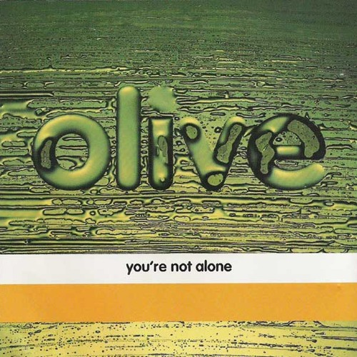 Olive 'You're Not Alone'  (Gordon Star Bootleg) ***FREE DOWNLOAD***