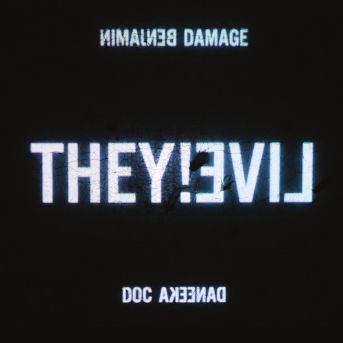 """Benjamin Damage & Doc Daneeka """"They!Live"""" (50WEAPONSCD05) OUT JAN 27 2012"""
