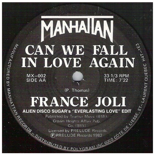 "France Joli - Can We Fall In Love Again - Alien Disco Sugar's ""Everlasting Love"" Edit"