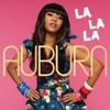 La La La - Auburn ft. Iyaz (instrumental)