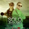 Solo Pasajero - Lui-G 21 Plus Ft Jory Original