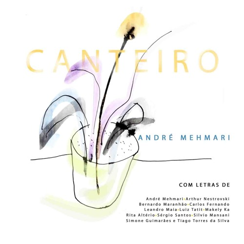 André Mehmari - CANTEIRO CD 2 (trechos/samples)