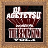 DJ AGETETSU presents The Remix King Vol.1