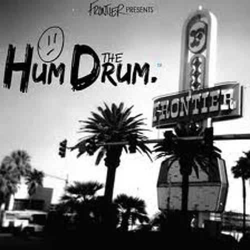 Hum drum