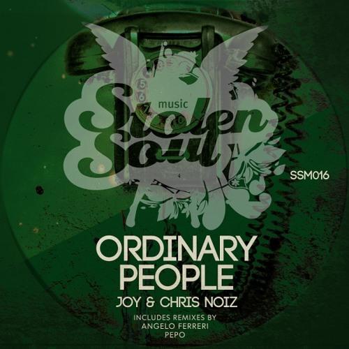 Joy & Chris Noiz - Ordinary People (Original Mix) sc_cut
