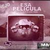 Nejo - Esa Pelicula (Www.FlowHoT.NeT)