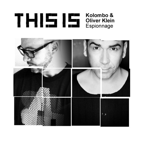 Kolombo & Oliver Klein - Espionnage (THIS IS)