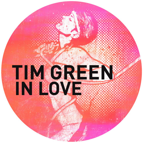 Tim Green - In Love (Original Mix) - Get Physical 2011