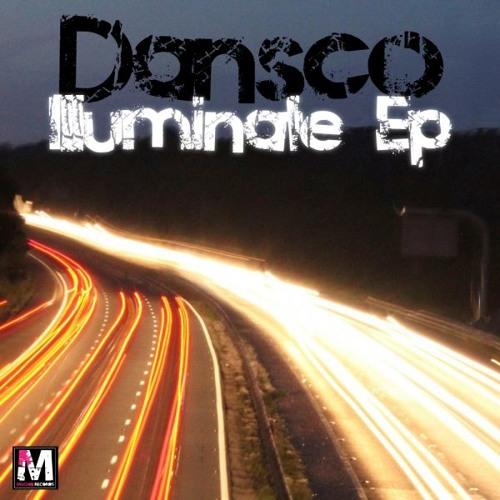 Dansco-illumination (2 week beatport exclusive 22/11/11) all other stores 06/12/11