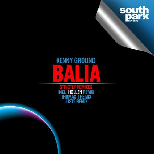 Kenny Ground - Balia (Hollen Remix) [Southpark Records]