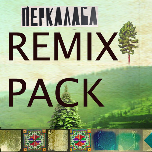 "REMIX PACK: PERKALABA ""Tikobyvy"" - 2011- from new album""Dido""-Free Download"