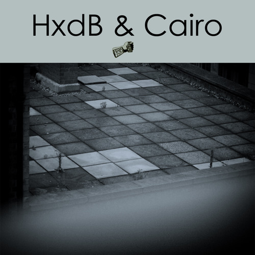 HxdB & Cairo (OUT NOW!!)