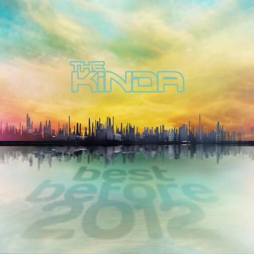 The Kinda - You Keep On Shining