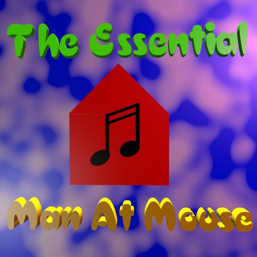 The Essential - Man At Mouse