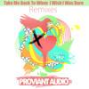 Proviant Audio - Take Me Back (Proviant Audio's Next Level Disco Mix)
