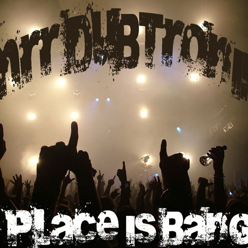 Mrr Dubtronik - The Place Is Banging ( Sound Cloud's '' Great Escape '' Exclusive Download )