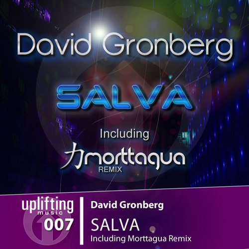 David Gronberg - Salva (Morttagua Remix) Out 06.Dec.2011 @ Beatport