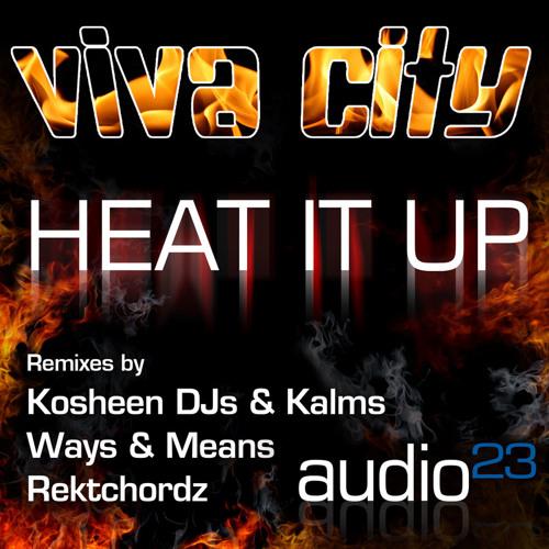 Viva City - Heat It Up (Ways & Means RMX)