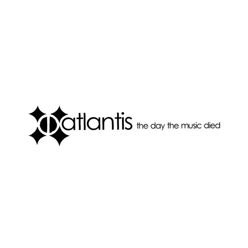 "Atlantis ""The Day The Music Died"""